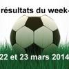 Les résultats du week-end : 22 & 23 mars