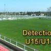 Détections U15/U14 Elite : les 4, 11 et 18 juin à 17h00