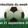 Les résultats du week-end : 20 & 21 septembre