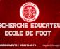 Recherches éducateurs école de foot